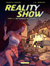 Reality Show – tome 4 - Reconquista Channel