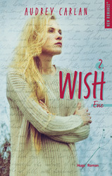The Wish Serie - tome 2 -Extrait offert-