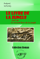 Le livre de la jungle (suivie de Le second livre de la jungle)