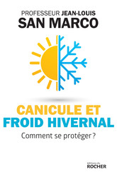 Canicule et froid hivernal