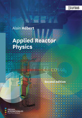 Applied Reactor Physics Second edition