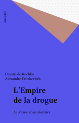 L'Empire de la drogue