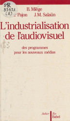 L'Industrialisation de l'audiovisuel
