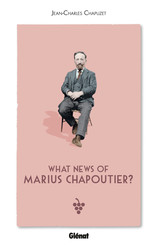 What news of  Marius Chapoutier ?