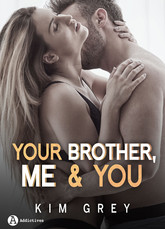 Your Brother, Me and You (saison 2)
