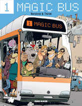 Magic Bus (Tome 1)