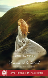 Farouches Highlanders (Tome 3) - Lana et le laird