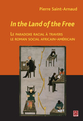 In the Land of the Free : Le paradoxe racial à travers...