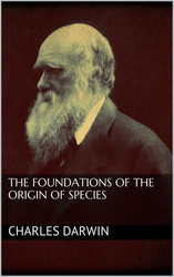The Foundations of the Origin of Species