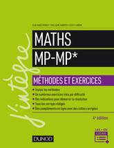 Maths Méthodes et Exercices MP - 4e éd.
