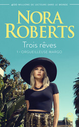 Trois rêves (Tome 1) - Orgueilleuse Margo