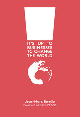 IT'S UP TO BUSINESSES TO CHANGE THE WORLD