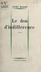 Le don d'indifférence