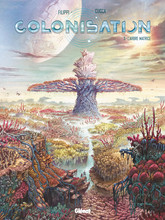 Colonisation - Tome 03