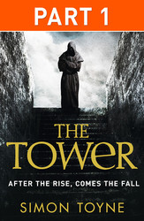The Tower: Part One