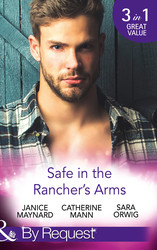 Safe In The Rancher's Arms