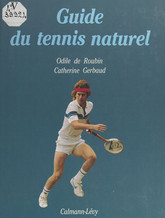 Guide du tennis naturel