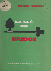 La clé du bridge