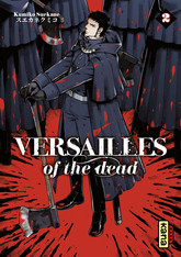 Versailles of the dead - Tome 2