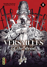 Versailles of the dead - Tome 1