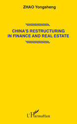China's restructuring in finance and real estate