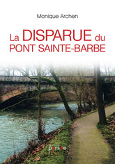 La disparue du Pont Sainte-Barbe