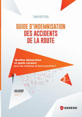 Guide d''indemnisation des accidents de la route