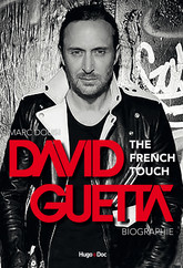 David Guetta, the French touch