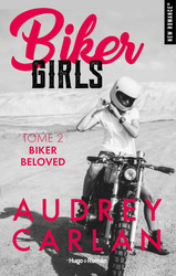 Biker Girls - tome 2 Biker beloved