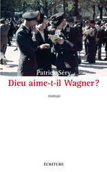 Dieu aime-t-il Wagner ?