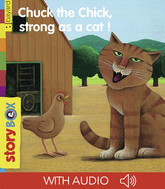 Chuck the Chick, strong as a cat!