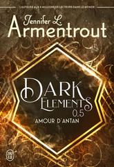 Dark Elements (Tome 0.5) - Amour d'antan