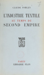 L'industrie textile au temps du Second empire