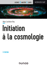 Initiation à la Cosmologie - 5e éd