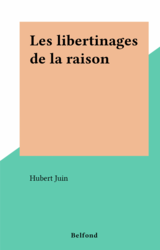 Les libertinages de la raison