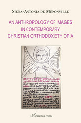 An anthropology of images in contemporary christian orthodox Ethiopia