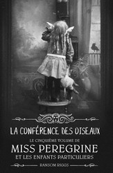 Miss Peregrine, Tome 05