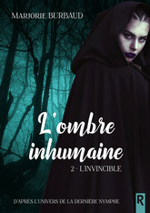 L'ombre inhumaine, Tome 2