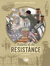 Children of the Resistance - Volume 6 - Disobedience!