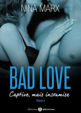 Bad Love – Captive, mais insoumise 6