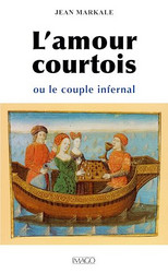 L'amour courtois ou le couple infernal