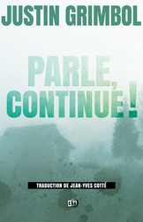 Parle, continue !