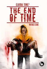 Elvira Time, 4 : The end of Time