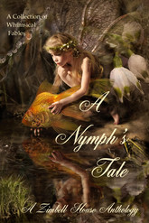 A Nymph's Tale: A collection of Whimsical Fables