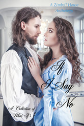 If I Say No: A Collection of What If's