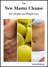The New Master Cleanse for Health and Weight Loss