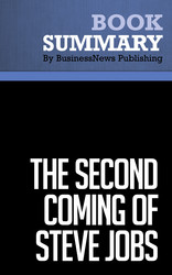 Summary: The Second Coming of Steve Jobs