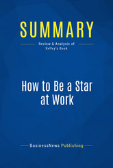 Summary: How to Be a Star at Work
