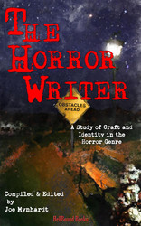 The Horror Writer: A Study of Craft and Identity in the Horror Genre