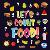 Let's Count Food! | Can You Find & Count all the Bananas, Carrots and Pizzas | Fun Eating Counting Book for Children, 2-4 Year Olds | Picture Puzzle Book